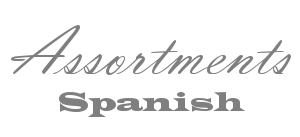 Spanish Assortments