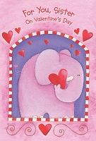 val11037 - $2.80 Retail Each - Valentine's Day Sister Juvenile Greeting Cards - English Language - wholesale units of 6 cards