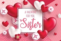 val11092 - $3.99 Retail Each - Valentine's Day Sister Greeting Cards - English Language - Premium - wholesale units of 3 cards