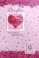 val11004 - $3.99 Retail Each - Valentine Daughter Greeting Cards - English Language - wholesale units of 3 cards