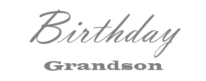 Birthday Grandson