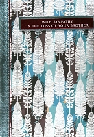 4889 - $5.99 Retail Each - Sympathy Loss of Brother Greeting Cards PKD 3 - Premium