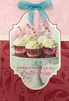 8166 - $4.99 Retail Each - Birthday Sister in Law Greeting Cards PKD 3 - Premium