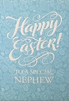 EA467 - $3.99 Retail Each - Premium Easter Nephew Greeting Card PKD 3