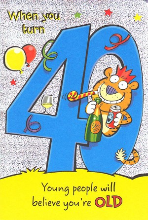 3406 - $3.99 Retail Each - Birthday By Age 40th Humorous PKD 6